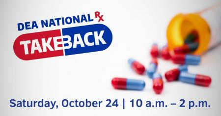 DEA National Prescription Drug Take Back Day - October 24, 2020